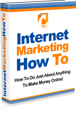 Product picture Internet Marketing  How To Make More Money From Your Website